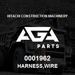 0001962 Hitachi HARNESS,WIRE | AGA Parts