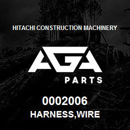 0002006 Hitachi HARNESS,WIRE | AGA Parts
