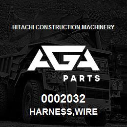 0002032 Hitachi HARNESS,WIRE | AGA Parts