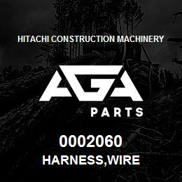 0002060 Hitachi HARNESS,WIRE | AGA Parts