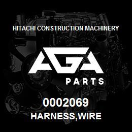 0002069 Hitachi HARNESS,WIRE | AGA Parts