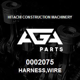 0002075 Hitachi HARNESS,WIRE | AGA Parts