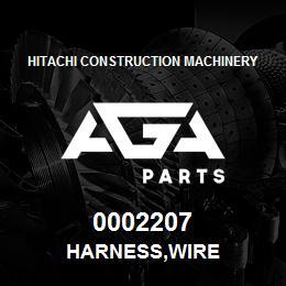 0002207 Hitachi HARNESS,WIRE | AGA Parts