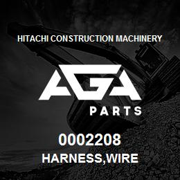 0002208 Hitachi HARNESS,WIRE | AGA Parts