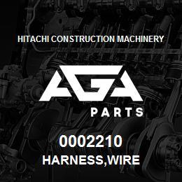 0002210 Hitachi HARNESS,WIRE | AGA Parts