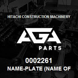 0002261 Hitachi NAME-PLATE (NAME OF MACHINE:EX210LCH) | AGA Parts