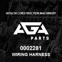 0002281 Hitachi WIRING HARNESS   AGA Parts