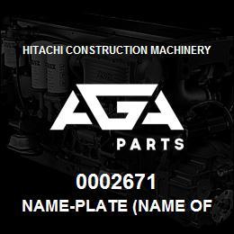 0002671 Hitachi NAME-PLATE (NAME OF MACHINE:EX220LC) | AGA Parts