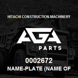 0002672 Hitachi NAME-PLATE (NAME OF MACHINE:EX220LC) | AGA Parts