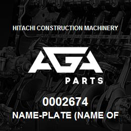 0002674 Hitachi NAME-PLATE (NAME OF MACHINE:EX230LCH) | AGA Parts