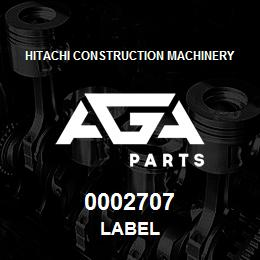 0002707 Hitachi LABEL | AGA Parts