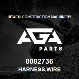 0002736 Hitachi HARNESS,WIRE | AGA Parts