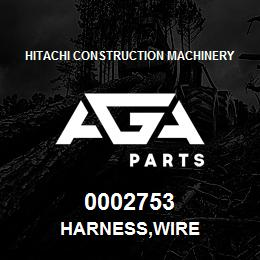 0002753 Hitachi HARNESS,WIRE | AGA Parts