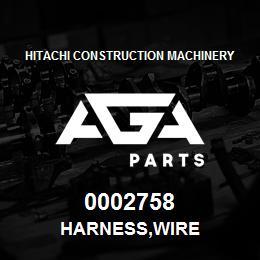 0002758 Hitachi HARNESS,WIRE | AGA Parts