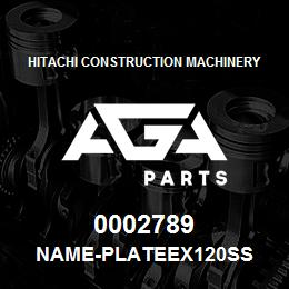 0002789 Hitachi NAME-PLATEEX120SS | AGA Parts
