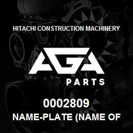 0002809 Hitachi NAME-PLATE (NAME OF MACHINE:EX270LC) | AGA Parts