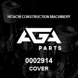 0002914 Hitachi COVER | AGA Parts