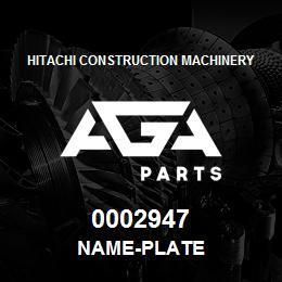 0002947 Hitachi NAME-PLATE | AGA Parts