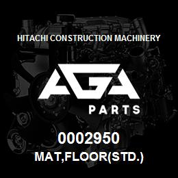 0002950 Hitachi MAT,FLOOR(STD.) | AGA Parts