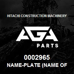 0002965 Hitachi NAME-PLATE (NAME OF MACHINE:EX230LC) | AGA Parts