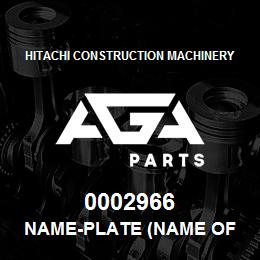 0002966 Hitachi NAME-PLATE (NAME OF MACHINE:EX230LC) | AGA Parts