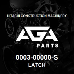 0003-00000-s Hitachi LATCH | AGA Parts