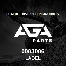 0003006 Hitachi LABEL | AGA Parts