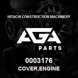 0003176 Hitachi COVER,ENGINE | AGA Parts