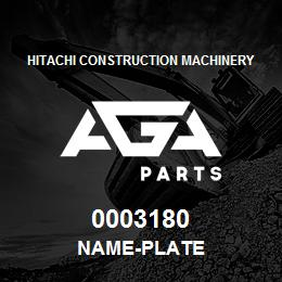 0003180 Hitachi NAME-PLATE | AGA Parts
