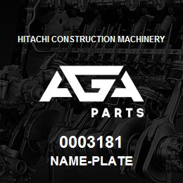 0003181 Hitachi NAME-PLATE | AGA Parts