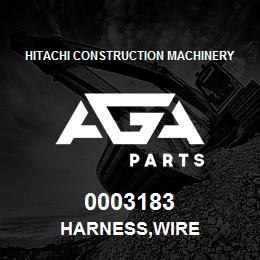 0003183 Hitachi HARNESS,WIRE | AGA Parts