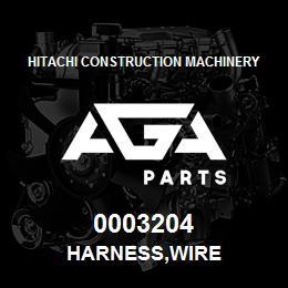 0003204 Hitachi HARNESS,WIRE | AGA Parts