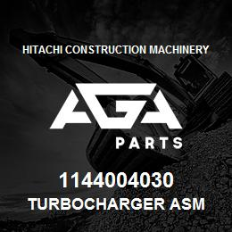 1144004030 Hitachi Construction Machinery TURBOCHARGER ASM | AGA Parts