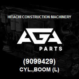 (9099429) Hitachi Construction Machinery CYL.,BOOM (L) | AGA Parts