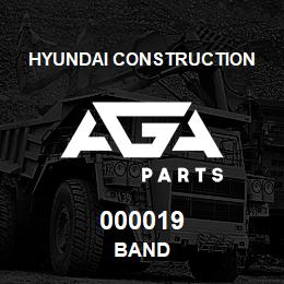 000019 Hyundai Construction BAND | AGA Parts