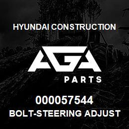 000057544 Hyundai Construction BOLT-STEERING ADJUST | AGA Parts