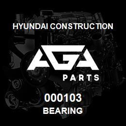 000103 Hyundai Construction BEARING | AGA Parts