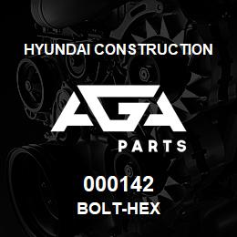 000142 Hyundai Construction BOLT-HEX | AGA Parts