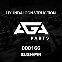 000166 Hyundai Construction BUSH/PIN | AGA Parts