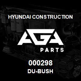 000298 Hyundai Construction DU-BUSH | AGA Parts