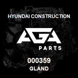 000359 Hyundai Construction GLAND | AGA Parts