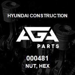 000481 Hyundai Construction NUT, HEX | AGA Parts