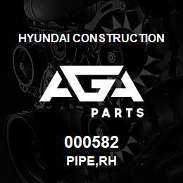 000582 Hyundai Construction PIPE,RH | AGA Parts