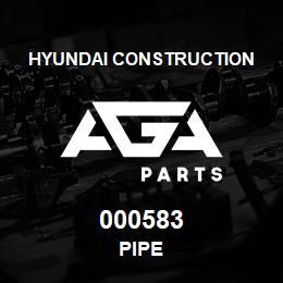 000583 Hyundai Construction PIPE | AGA Parts