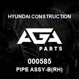 000585 Hyundai Construction PIPE ASSY-B(RH) | AGA Parts