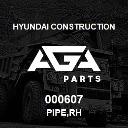 000607 Hyundai Construction PIPE,RH | AGA Parts