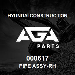 000617 Hyundai Construction PIPE ASSY-RH | AGA Parts