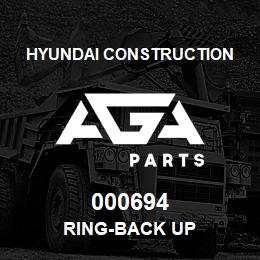 000694 Hyundai Construction RING-BACK UP | AGA Parts