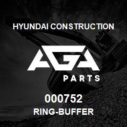 000752 Hyundai Construction RING-BUFFER | AGA Parts