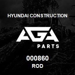 000860 Hyundai Construction ROD | AGA Parts